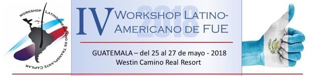 4th Latin American FUE Workshop